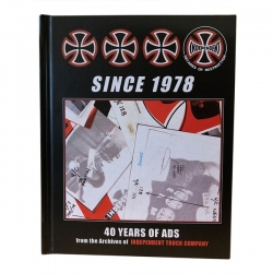 Independent Trucks CO Since 1978 40 Years Of Ads librairie