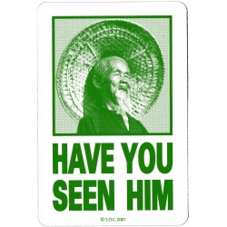 Powell Peralta Skateboards Have you seen him - Green sticker
