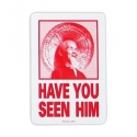 Have you seen him - Red
