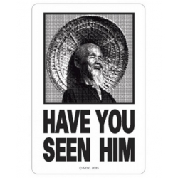 Have you seen him - Black